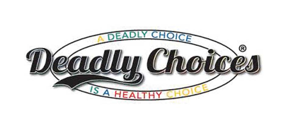 Deadly Choices